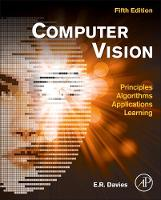 Computer Vision Principles, Algorithms, Applications, Learning by E. R. (Royal Holloway, University of London, UK) Davies