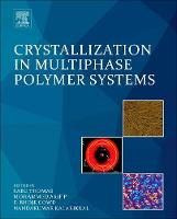 Crystallization in Multiphase Polymer Systems by Thomas