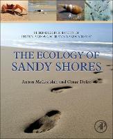 The Ecology of Sandy Shores by Anton (Nelson Mandela Metropolitan University, South Africa) McLachlan, Omar (Faculty of Sciences, Montevideo, Uruguay) Defeo