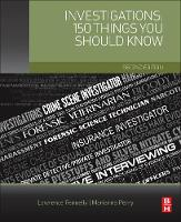 Investigations: 150 Things You Should Know by Lawrence J. (Expert witness and consultant in security, Litigation Consultants Inc.) Fennelly, Marianna (Safety and secu Perry