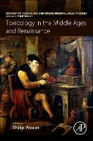 Toxicology in the Middle Ages and Renaissance by Philip Wexler