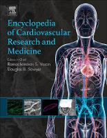 Encyclopedia of Cardiovascular Research and Medicine by Douglas B. (Maine Medical Center) Sawyer