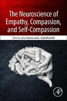 The Neuroscience of Empathy, Compassion, and Self-Compassion by Larry Charles (Department of Psychological Sciences, Northern Arizona University, Flagstaff, AZ, USA) Stevens
