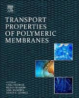 Transport Properties of Polymeric Membranes by Sabu (Director, International and Inter University Centre for Nanoscience and Nanotechnology, Mahatma Gandhi University Thomas