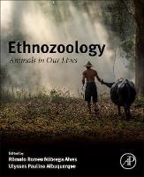 Ethnozoology Animals in Our Lives by Romulo Romeu Nobrega (Departamento de Biologia, Universidade Estadual da Paraiba, Campina Grande, Brazil) Alves