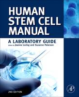 Human Stem Cell Manual A Laboratory Guide by Suzanne Peterson