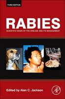 Rabies Scientific Basis of the Disease and Its Management by Alan C. (Queen's University, Ontario, Canada) Jackson