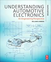 Understanding Automotive Electronics An Engineering Perspective by William B. Ribbens