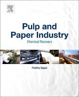 Pulp and Paper Industry Chemical Recovery by Dr. Pratima Bajpai