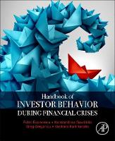 Handbook of Investors' Behavior during Financial Crises by Fotini Economou, Konstantinos Gavriilidis, Greg N. Gregoriou
