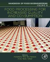 Food Processing for Increased Quality and Consumption by Alexandru Mihai (Assistant Professor, Department of Science and Engineering of Oxide Materials and Nanomaterials, F Grumezescu