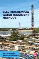 Electrochemical Water Treatment Methods Fundamentals, Methods and Full Scale Applications by Mika Sillanpaa, Marina Shestakova