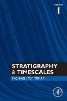 Stratigraphy & Timescales by Michael (Earth Sciences and Geography Department, Keele University, Newcastle, UK) Montenari