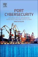 Port Cybersecurity Securing Critical Information Infrastructures and Supply Chains by Nineta (European Comission, Brussels, Belgium) Polemi
