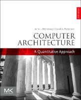 Computer Architecture A Quantitative Approach by John L. (Departments of Electrical Engineering and Computer Science, Stanford University, USA) Hennessy, David A. (P Patterson