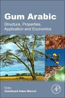 Gum Arabic Structure, Properties, Application and Economics by Alnadif