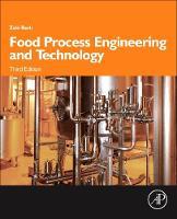 Food Process Engineering and Technology by Zeki (Technion, Israel Institute of Technology, Haifa) Berk