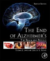 The End of Alzheimer's The Brain and Beyond by