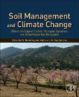 Soil Management and Climate Change Effects on Organic Carbon, Nitrogen Dynamics, and Greenhouse Gas Emissions by Maria Angeles (Agricultural Engineer) Munoz