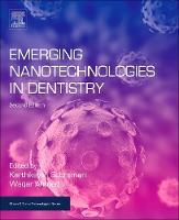Emerging Nanotechnologies in Dentistry by Karthikeyan (Department of Orthodontics, University of Kentucky, Lexington, KY, USA) Subramani