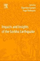 Impacts and Insights of the Gorkha Earthquake by Dipendra Gautam
