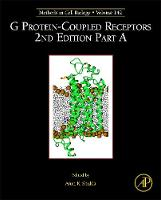 G Protein-Coupled Receptors Part A by Arun K. (Department of Biological Sciences and Bioengineering, Indian Institute of Technology, Kanpur, India) Shukla