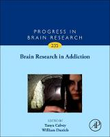 Brain Research in Addiction by Tanya (Lecturer, Medical School, University of Witwatersrand, South Africa) Calvey