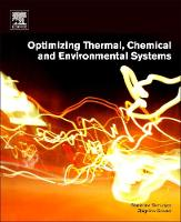 Optimizing Thermal, Chemical and Environmental Systems by Stanislaw (Faculty of Chemical and Process Engineering, Warsaw University of Technology, Warsaw, Poland) Sieniutycz, Zb Szwast
