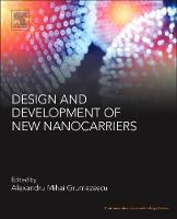 Design and Development of New Nanocarriers by Alexandru Mihai (Assistant Professor, Department of Science and Engineering of Oxide Materials and Nanomaterials, F Grumezescu