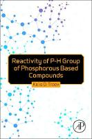 Reactivity of P-H Group of Phosphorus Based Compounds by Kolio Dimov Troev