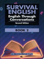 Survival English 2: English Through Conversation by Lee Mosteller, Bobbi Paul, Michele Haight