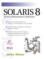 Solaris 8 System Administrator's Reference by Janice Winsor