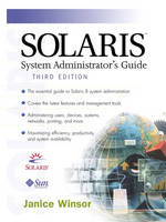 Solaris System Administrator's Guide by Janice Winsor