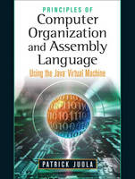 Principles of Computer Organization and Assembly Language by Patrick Juola