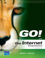 GO! with the Internet Comprehensive by Shelley Gaskin, Rebecca Lawson