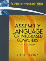 Assembly Language for Intel-Based Computers International Edition by Kip R. Irvine