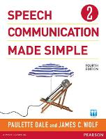 Speech Communication Made Simple 2 (with Audio CD) by Paulette Dale, James C Wolf