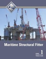 Maritime Structural Fitter Level 1 Trainee Guide by NCCER
