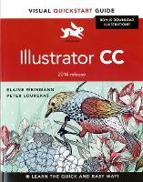 Illustrator CC Visual QuickStart Guide (2014 release) by Elaine Weinmann, Peter Lourekas