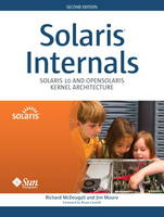 Solaris Internals Solaris 10 and OpenSolaris Kernel Architecture (paperback) by Richard McDougall, Jim Mauro