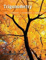 Trigonometry by Margaret L. Lial, John Hornsby, David I. Schneider, Callie J. Daniels