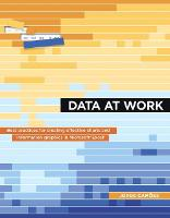 Data at Work Best practices for creating effective charts and information graphics in Microsoft Excel by Jorge Camoes