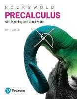 Precalculus with Modeling & Visualization by Gary K. Rockswold