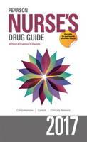 Pearson Nurse's Drug Guide 2017 by Billie Ann Wilson, Margaret Shannon, Kelly M. Shields