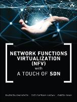 Network Functions Virtualization (NFV) with a Touch of SDN by Rajendra Chayapathi, Syed Hassan, Paresh Shah