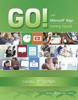 GO! with Edge Getting Started by Shelley Gaskin, Zackary Hubbard, Joyce Thompson