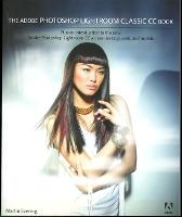 The Adobe Photoshop Lightroom Classic CC Book Plus an introduction to the new Adobe Photoshop Lightroom CC across desktop, web, and mobile by Martin Evening