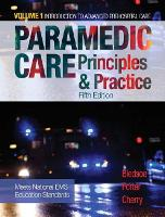 Paramedic Care Principles & Practice, Volume 1 by Bryan E. Bledsoe, Richard A., MS, EMT-P Cherry, Robert S., MD Porter