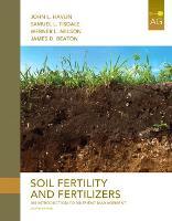 Soil Fertility and Fertilizers by John L. Havlin, Samuel L. Tisdale, Werner Lind Nelson, James D. Beaton