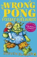 The Wrong Pong: Holiday Hullabaloo by Steven Butler